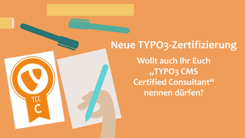 Zertifizierter TYPO3-Berater? Neue Zertifizierungs-Option ab Juni!